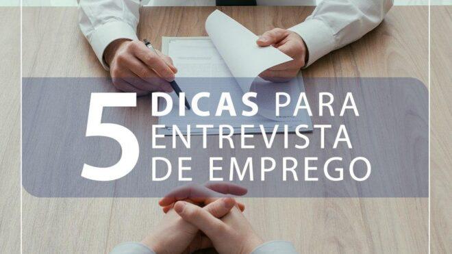 5 Dicas para uma Entrevista de Emprego